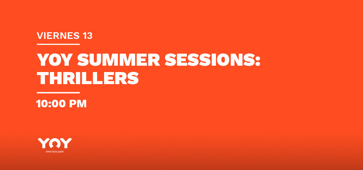 YOY Summer Sessions: Thrillers